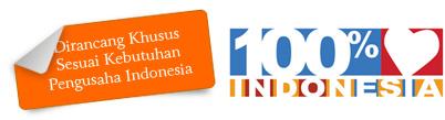 Dirancang Khusus Sesuai Kebutuhan Pengusaha Indonesia
